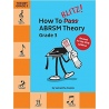 HOW TO BLITZ! ABRSM THEORY GRADE 3 SAMANTHA COATES