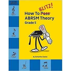 How to Blitz! ABRSM Theory Grade 5