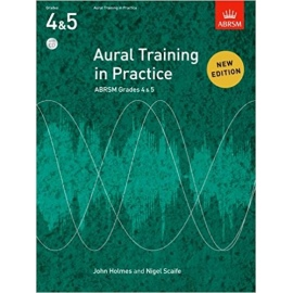 ABRSM AURAL TRAINING IN PRACTICE NEW EDITION GRADES 4 & 5