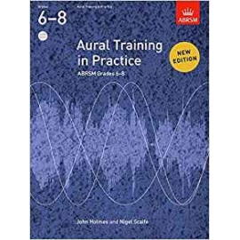 ABRSM AURAL TRAINING IN PRACTICE NEW EDITION GRADES 6 - 8