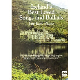 Ireland's Best Loved Songs & Ballads For Easy Piano