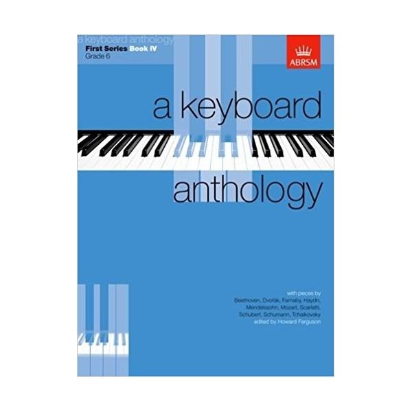A Keyboard Anthology First Series Book 4 Grade 6