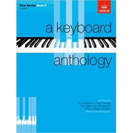 A Keyboard Anthology First Series Book 5 Grade 7
