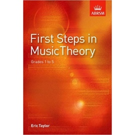ABRSM FIRST STEPS IN MUSIC THEORY GRADES 1 - 5