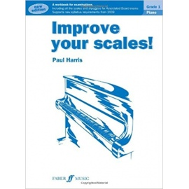Improve Your Scales! Piano Grade 1