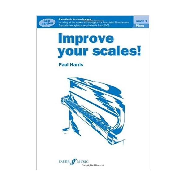 Improve Your Scales! Piano Grade 1