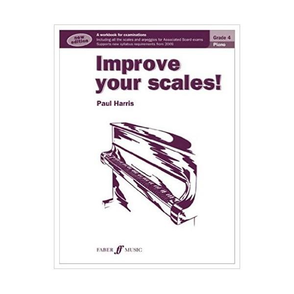 Improve Your Scales! Piano Grade 4