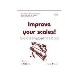 Improve Your Scales! Piano Grade 5